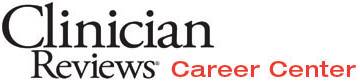 Clinician Reviews Career Center